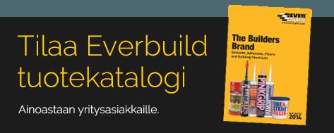 Tilaa Everbuild-tuotekatalogi
